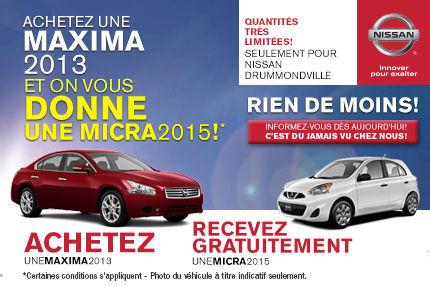Achetez une Nissan Maxima et on vous DONNE une Nissan MICRA 2015!