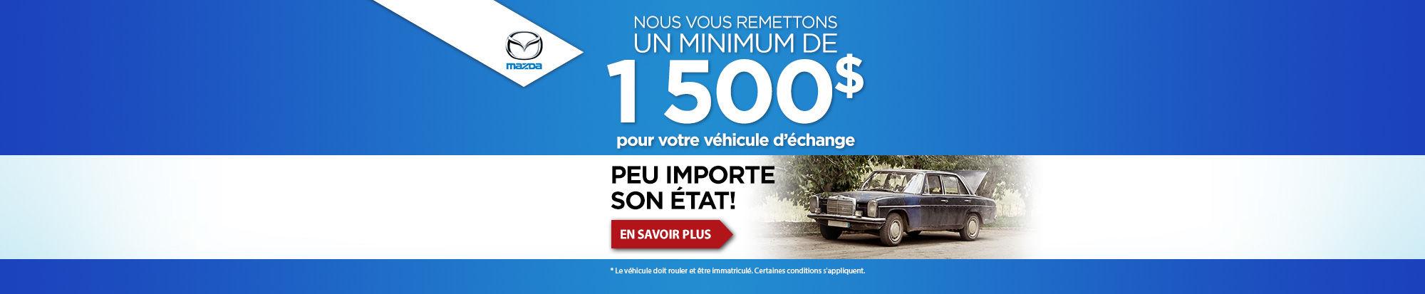 1500$ pour votre véhicule d'échange header