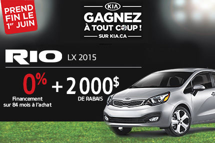 La nouvelle Kia Rio 2015 à 0% de financements sur 84 mois