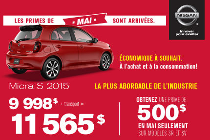 La MICRA S 2015 pour aussi peu que 9998$ + transport