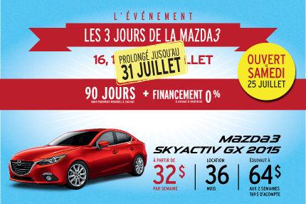 Les 3 jours de la Mazda 3 sont prolongés!!!