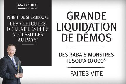 Grande liquidation de démos chez Infiniti de Sherbrooke