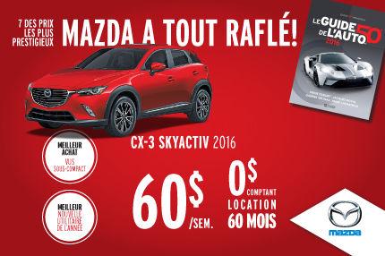 Mazda a tout raflé : Mazda CX-3 à 60$/semaine