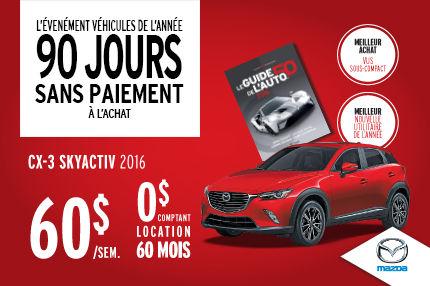 L'événement Véhicules de l'année : Mazda CX-3 à 60$/semaine
