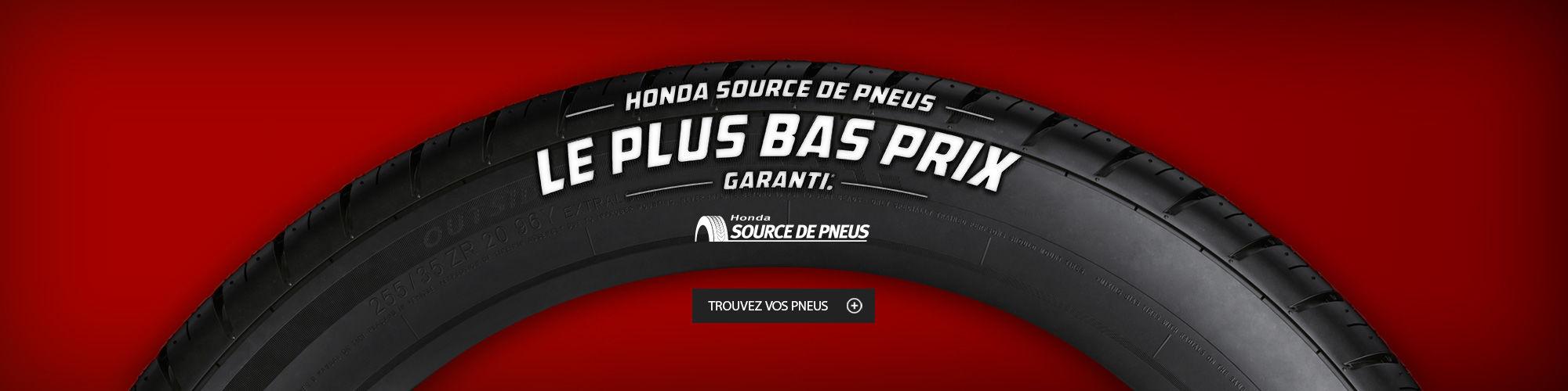 Honda source de pneus - Le plus bas prix