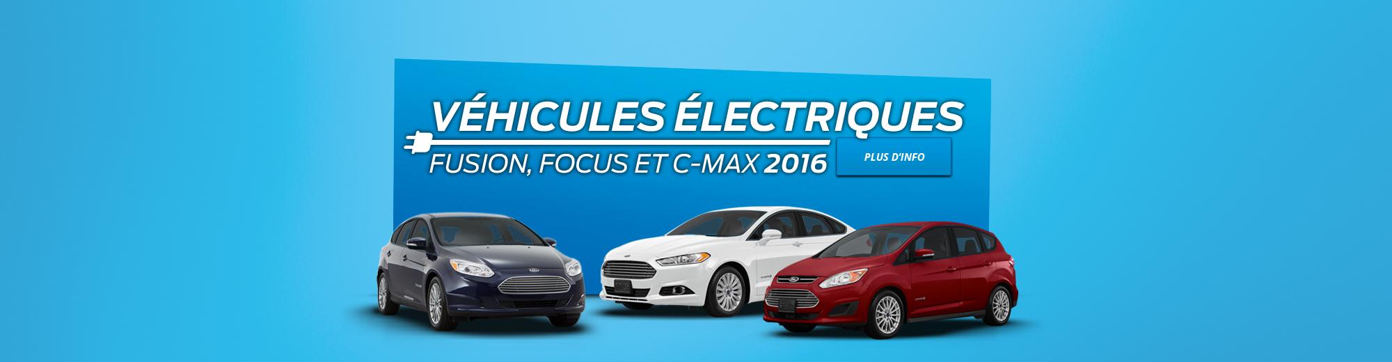 Véhicules électriques Fusion, Focus et C-Max 2016