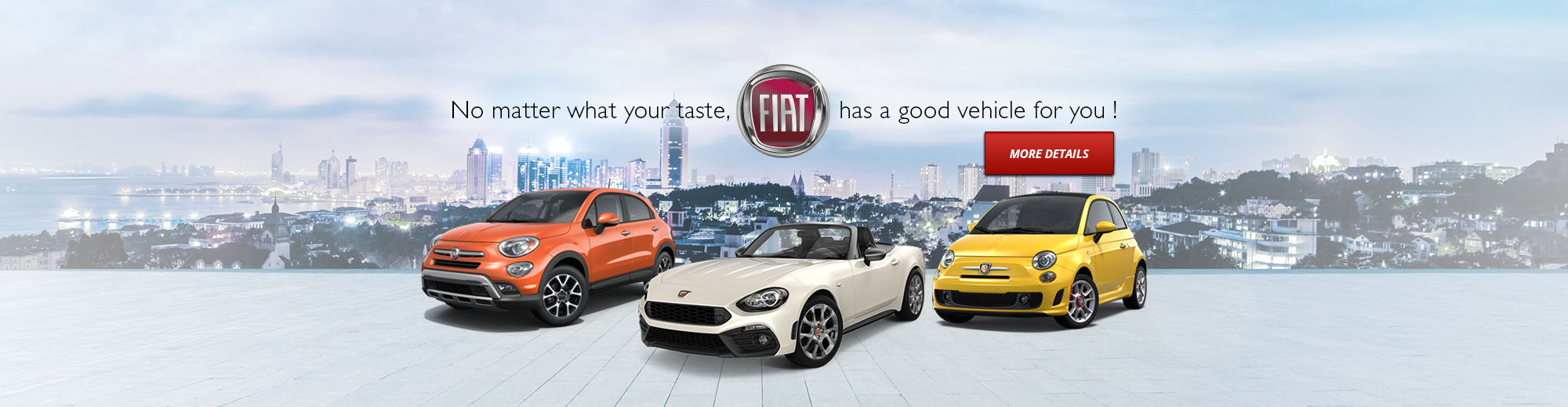 No matter what your taste, FIAT has a good vehicle for you !