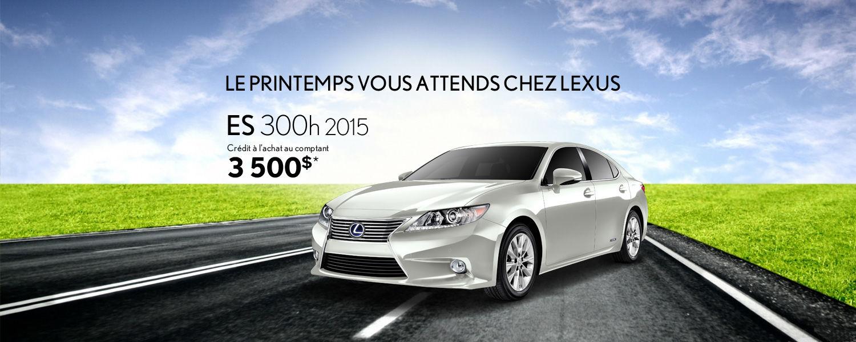 Lexus ES 2015 - Promotion Avril