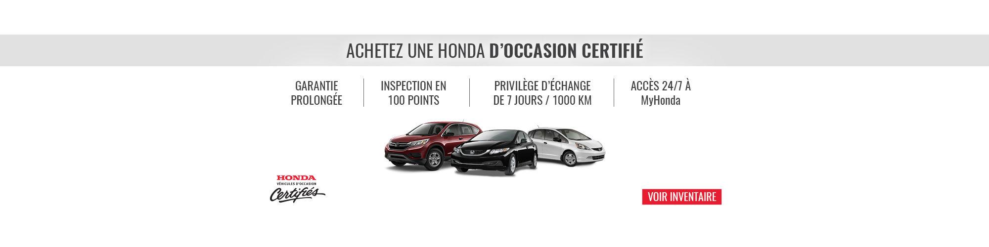 Véhicule d'occasion certifié Honda