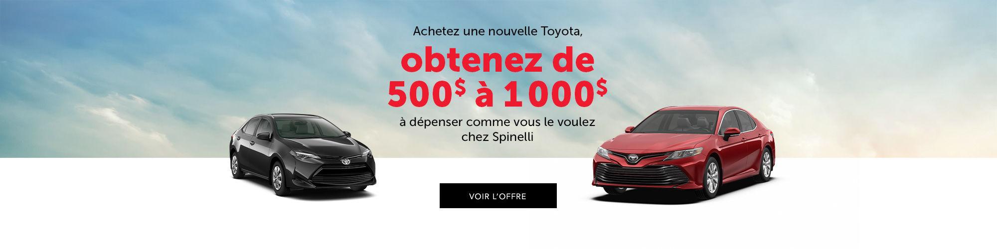 Jusqu'à 1000$ de rabais à l'achat d'une nouvelle Toyota