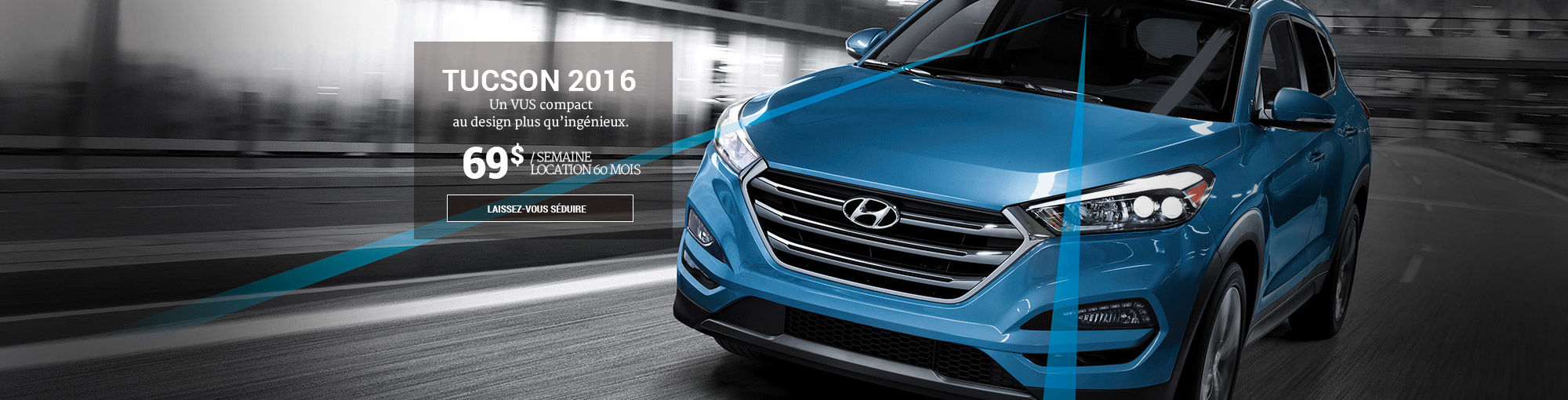 Hyundai Tucson 2016 header - juillet 2016 HSH