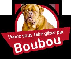 Venez vous faire gater par Boubou