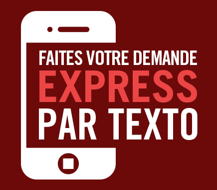 Demande express texto 438-794-8814