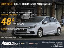 Chevrolet Cruze berline 48$ / semaine