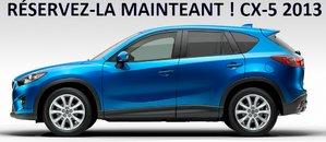 Soyez parmi les premiers à réserver votre Mazda CX-5 2013