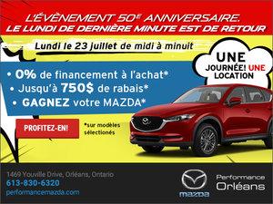 Événement dernière minute ce lundi 23 juillet! chez Performance Mazda à Ottawa