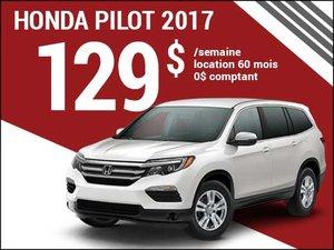 Le nouveau Honda Pilot 2017 à 129$ par semaine chez Groupe Vincent à Shawinigan et Trois-Rivières