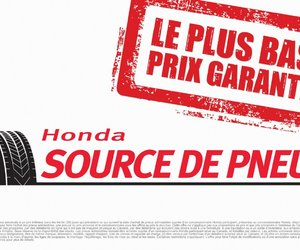 Avantage Honda, Centre du pneus, bas prix garanti!