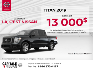 Obtenez le Nissan Titan 2019 dès aujourd'hui! chez Capitale Nissan