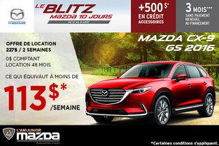 Louez la toute nouvelle Mazda CX-9 2016 à 113$ par semaine