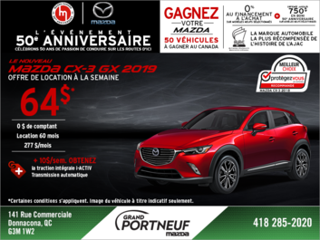 Obtenez la Mazda CX-3 2019 aujourd'hui!