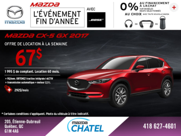 Obtenez la Mazda CX-5 2017