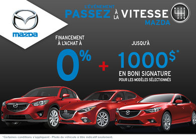 Passez à la vitesse Mazda!