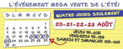 L'ÉVÉNEMENT MEGA VENTE DE L'ÉTÉ!