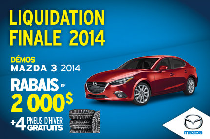 Liquidation de nos dernières Mazda3 2014 avec un rabais de 2000$