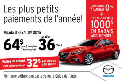 Louez la Mazda3 2015 à seulement 64$ aux 2 semaines