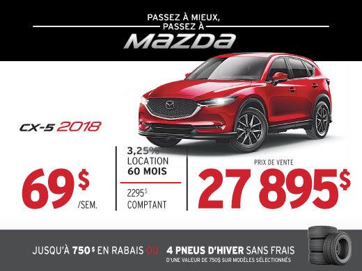 PASSEZ À MIEUX – PASSEZ AU GROUPE BEAUCAGE MAZDA avec le MAZDA CX-5 2018