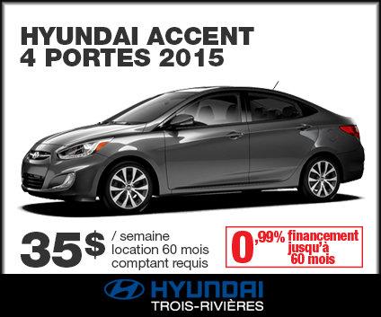 Roulez en hyundai accent 4 portes 2015 pour seulement 35 for Accent meuble trois rivieres