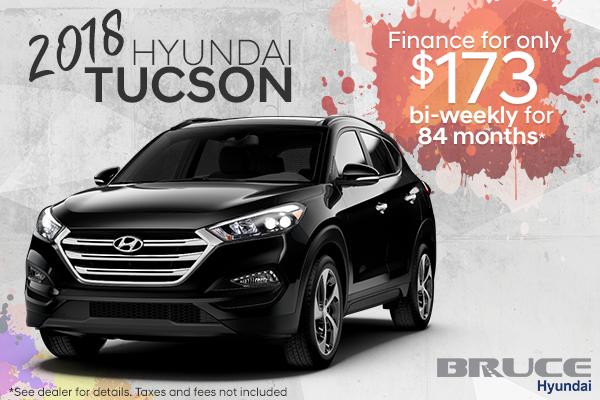 Get the 2018 Hyundai Tucson Today!
