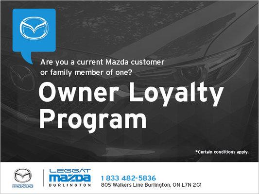 Owner Loyalty Program Leggat Mazda Promotion In Burlington - Mazda loyalty program