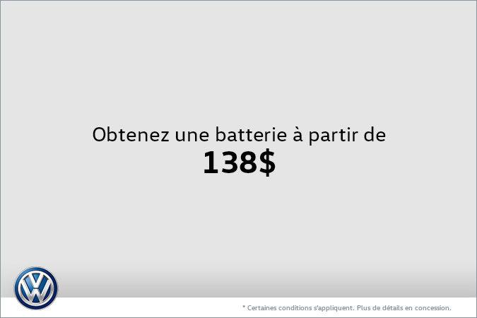 Obtenez une batterie à partir de 138$
